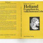 Heliand, Evangelium der vollkommenen Lebens